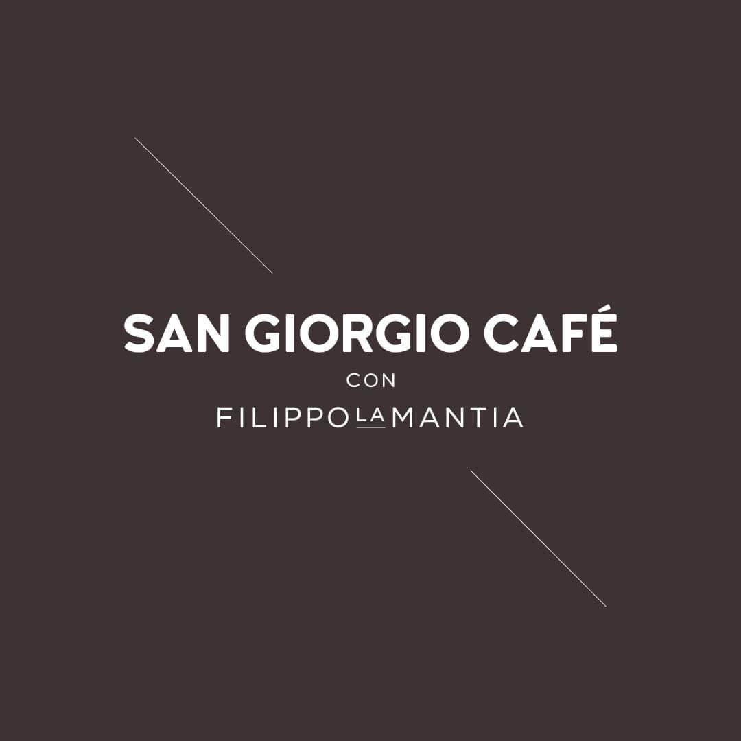 San Giorgio Cafè con Filippo La Mantia